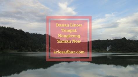 Danau LinowTempatNongkrongZaman Now